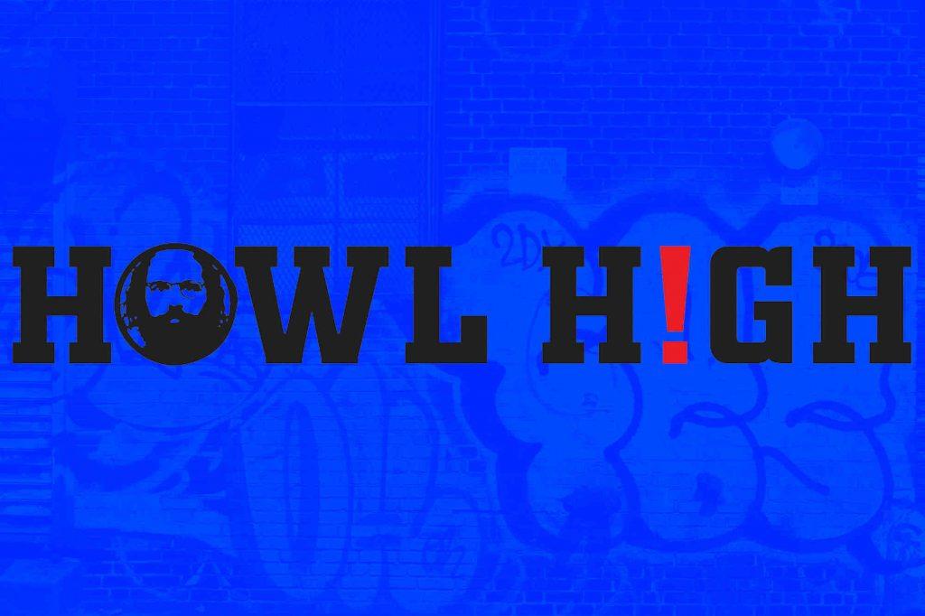 Howl Education: Howl High