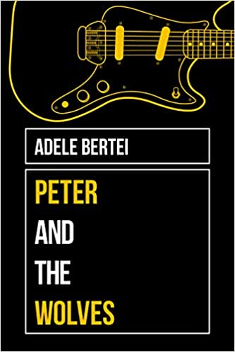 Adele Bertei Peter and the Wolves bookcover